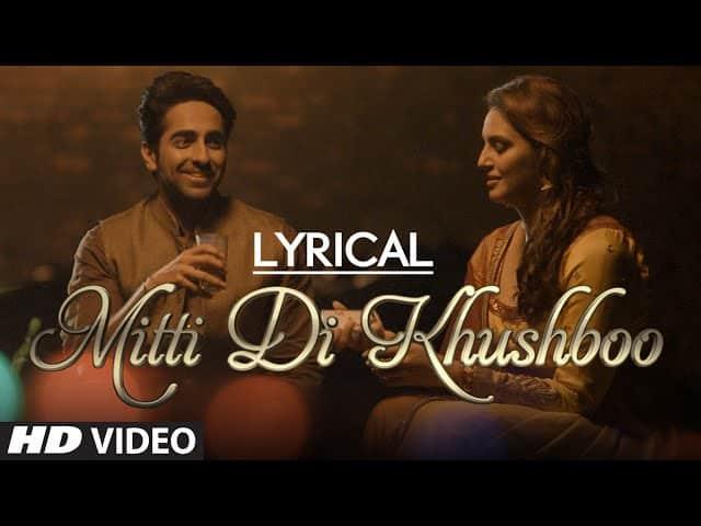mitti di khushboo lyrics   Ayushmann Khurrana   Rochak Kohli