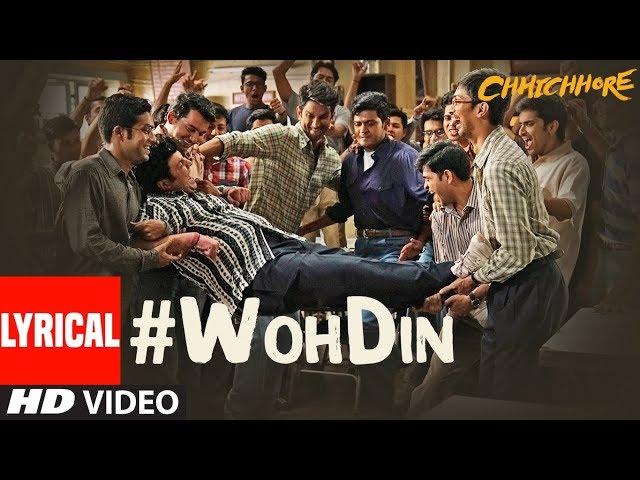 Movie Chhichhore   woh din bhi kya din the lyrics    Sushant